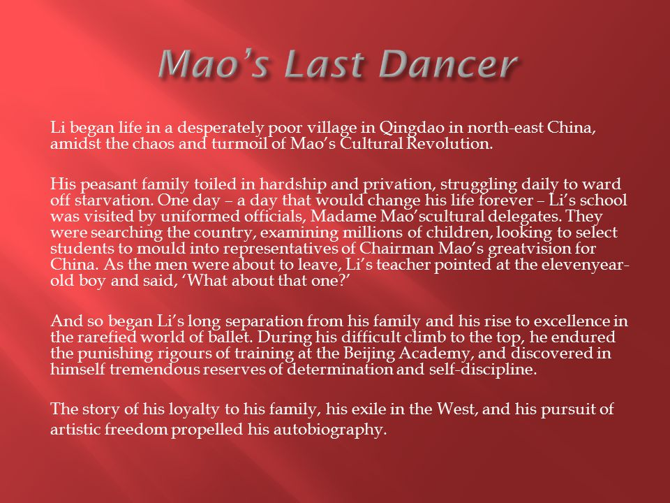 Li began life in a desperately poor village in Qingdao in north-east China, amidst the chaos and turmoil of Mao's Cultural Revolution.