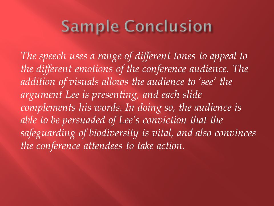 The speech uses a range of different tones to appeal to the different emotions of the conference audience.