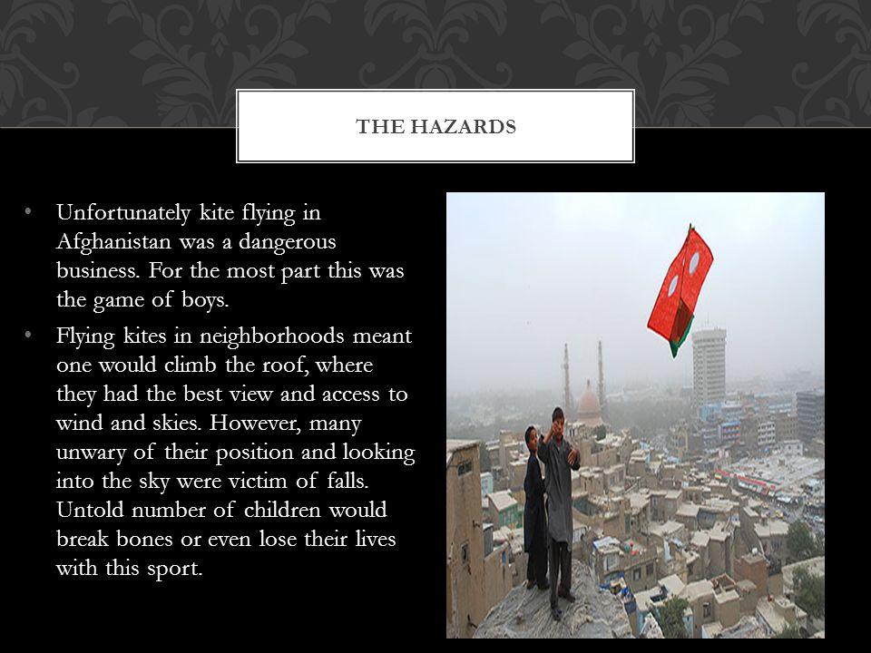 Unfortunately kite flying in Afghanistan was a dangerous business.