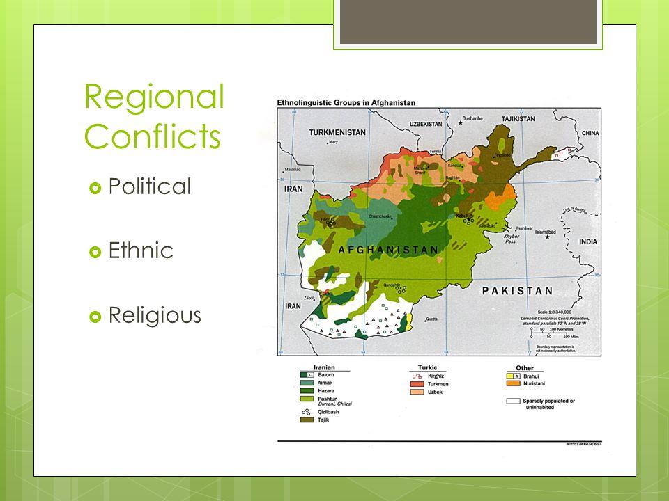 Regional Conflicts  Political  Ethnic  Religious