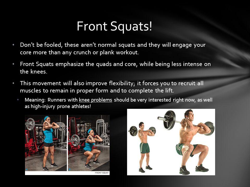 Squats.
