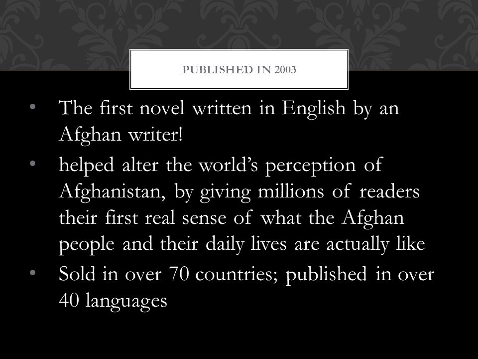 The first novel written in English by an Afghan writer.