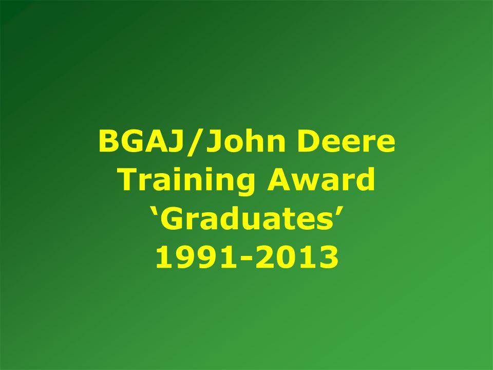 BGAJ/John Deere Training Award 'Graduates' 1991-2013