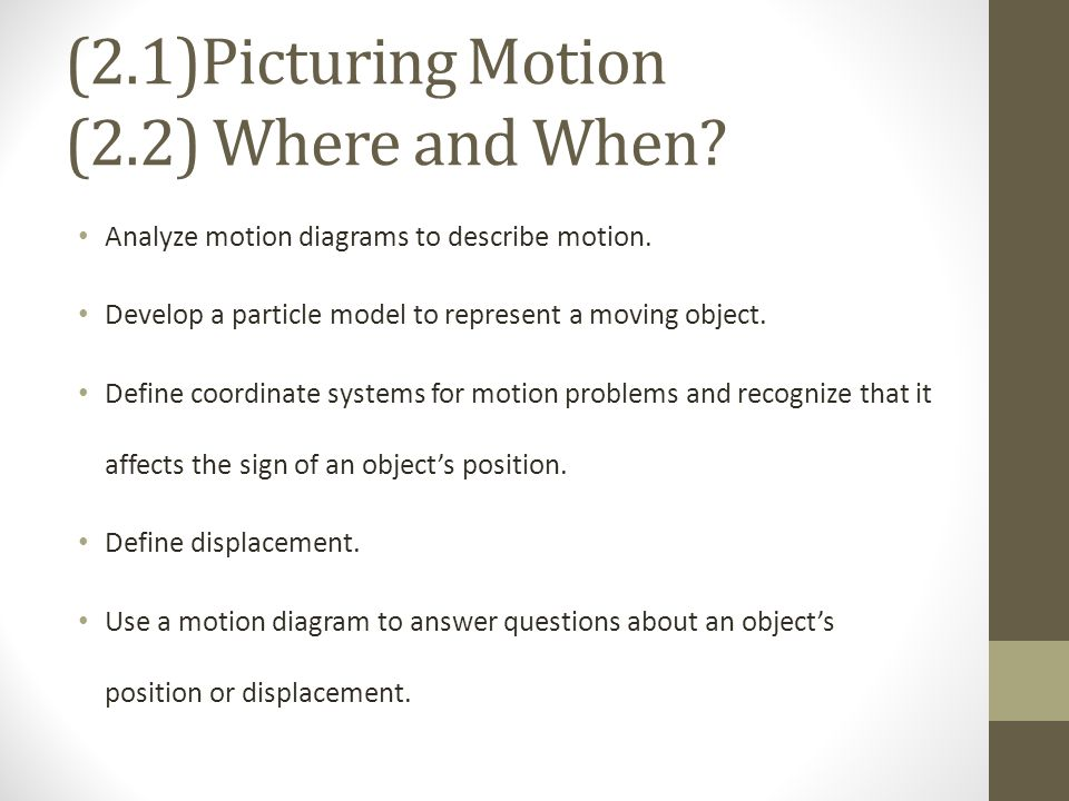 What is the purpose of drawing a motion diagram or a particle model.