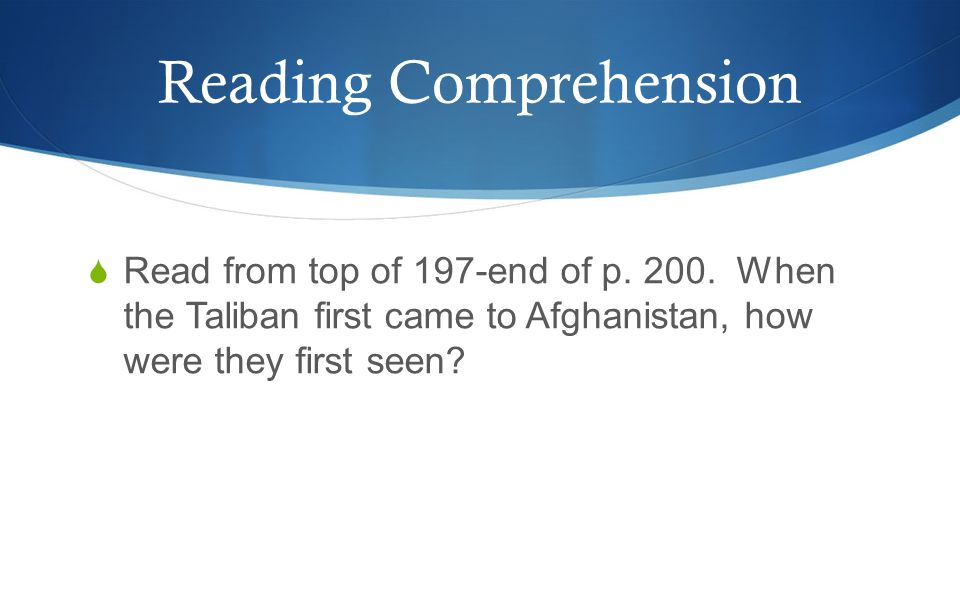 Reading Comprehension  Read from top of 197-end of p.