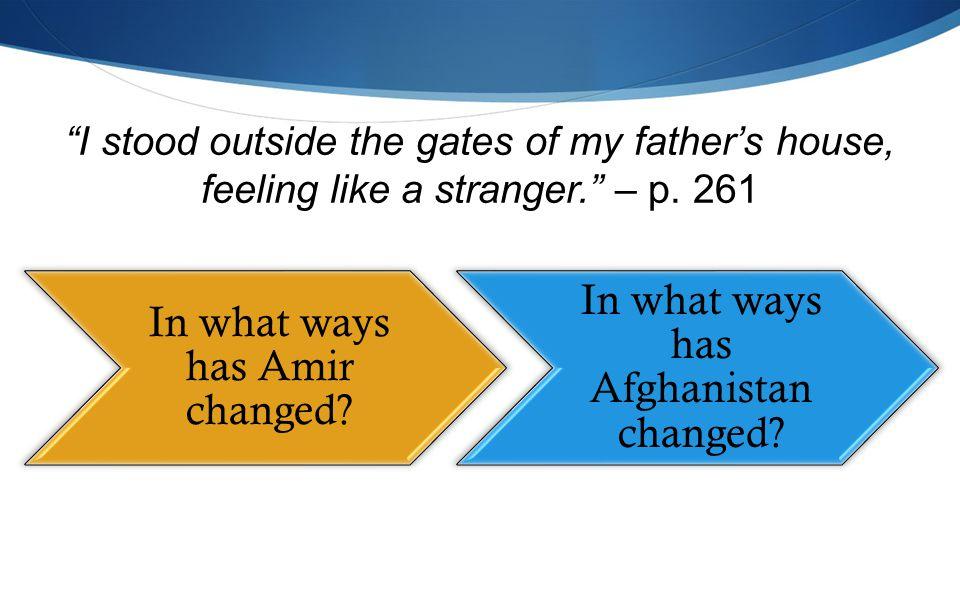 I stood outside the gates of my father's house, feeling like a stranger. – p.