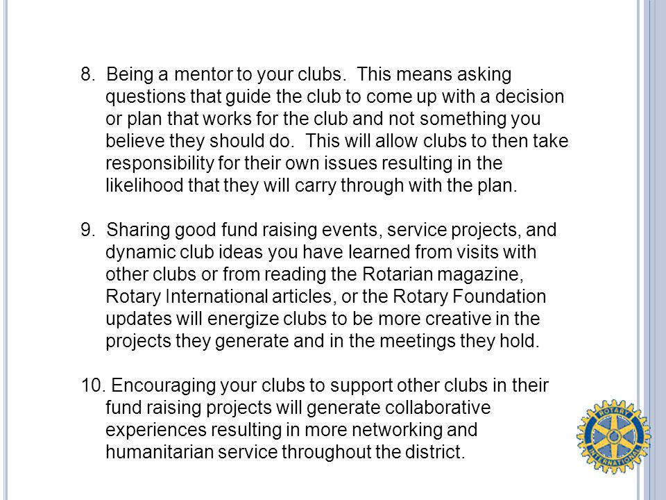 8. Being a mentor to your clubs.