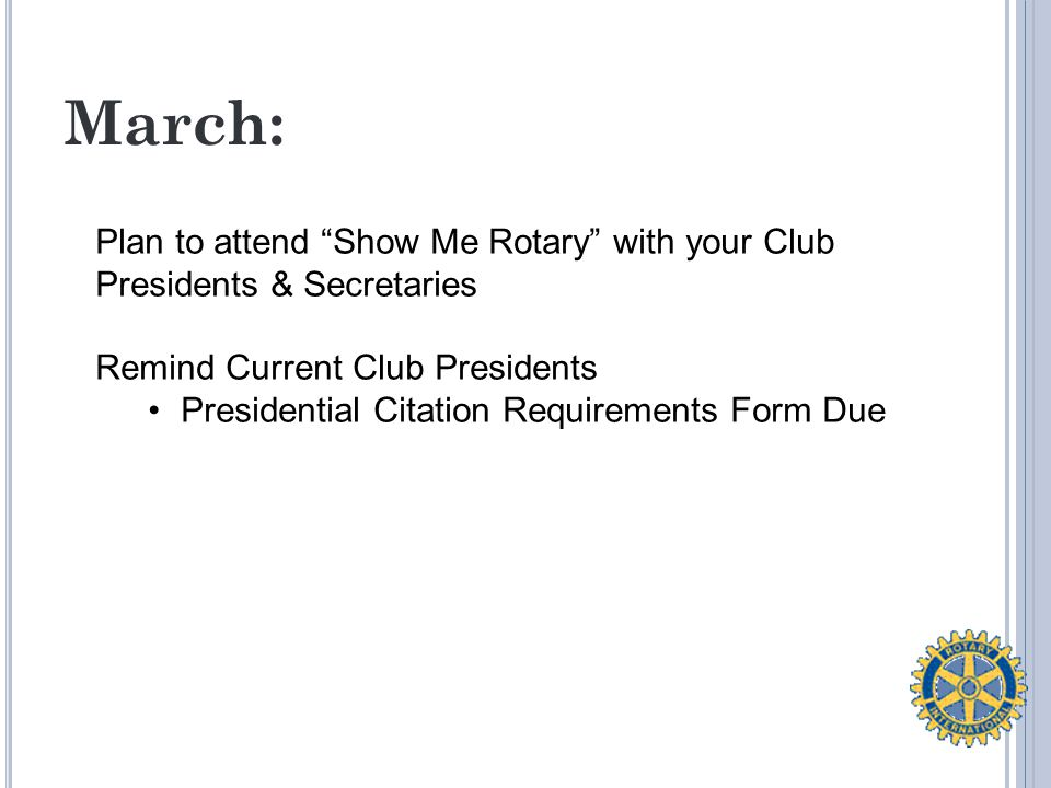 Supporting and Strengthening Clubs: What support does a president need from an AG to be effective in leading a club.