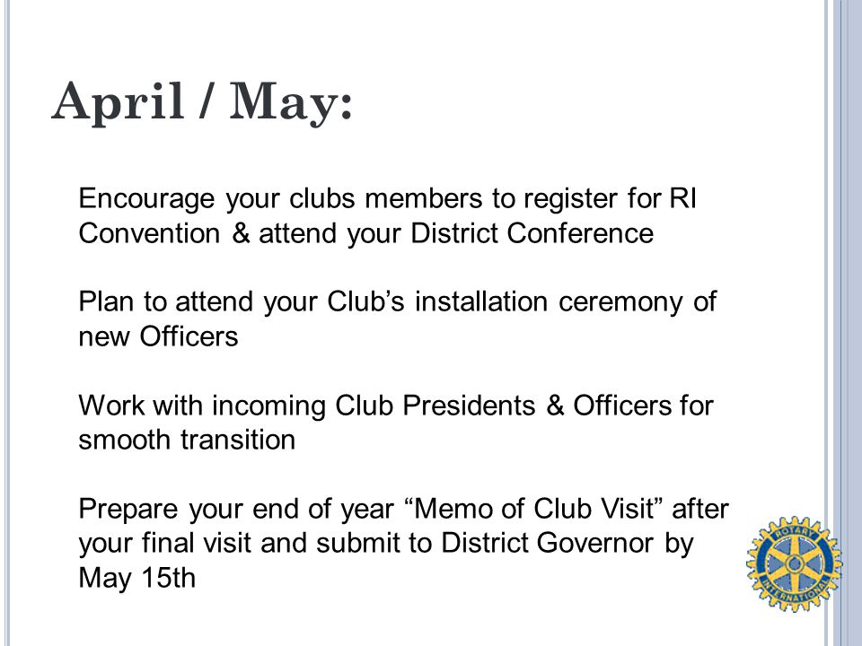 Public Image and Communications: Help your clubs promote the public image of Rotary.