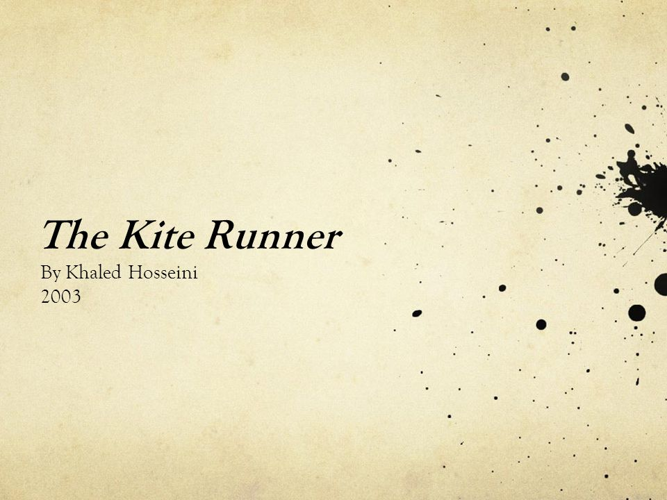 The Kite Runner By Khaled Hosseini 2003