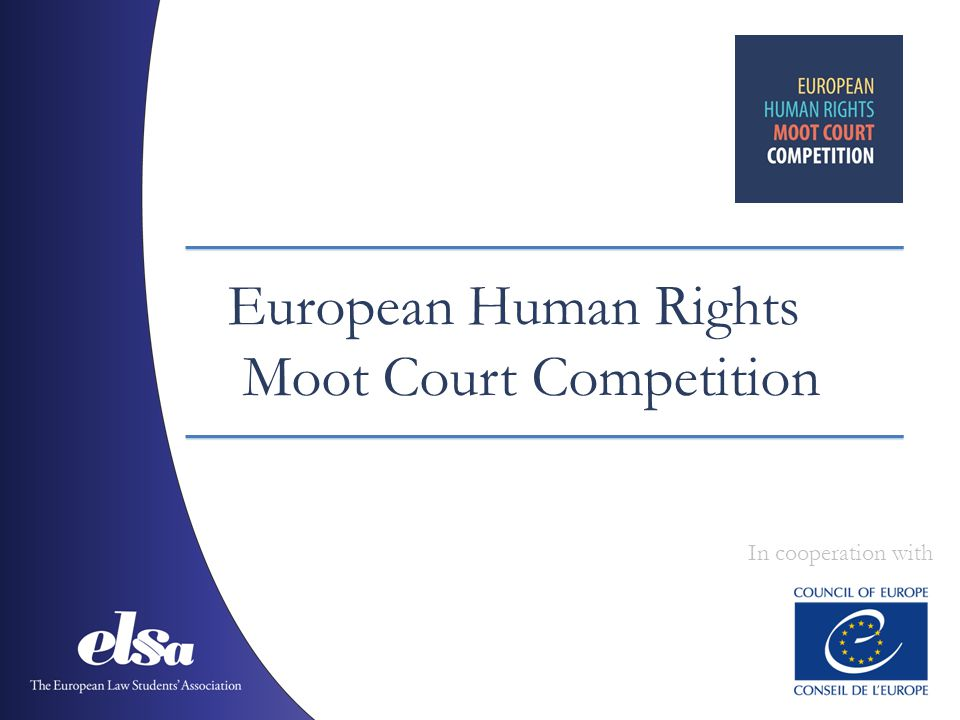 European Human Rights Moot Court Competition In cooperation with