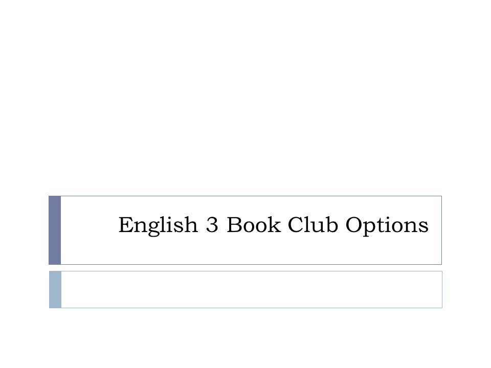 English 3 Book Club Options