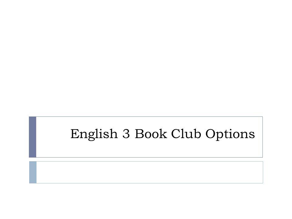 English 3 Book Club Options