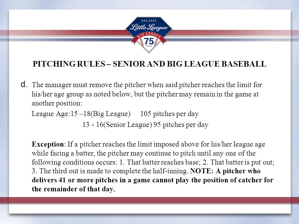 PITCHING RULES – SENIOR AND BIG LEAGUE BASEBALL d.