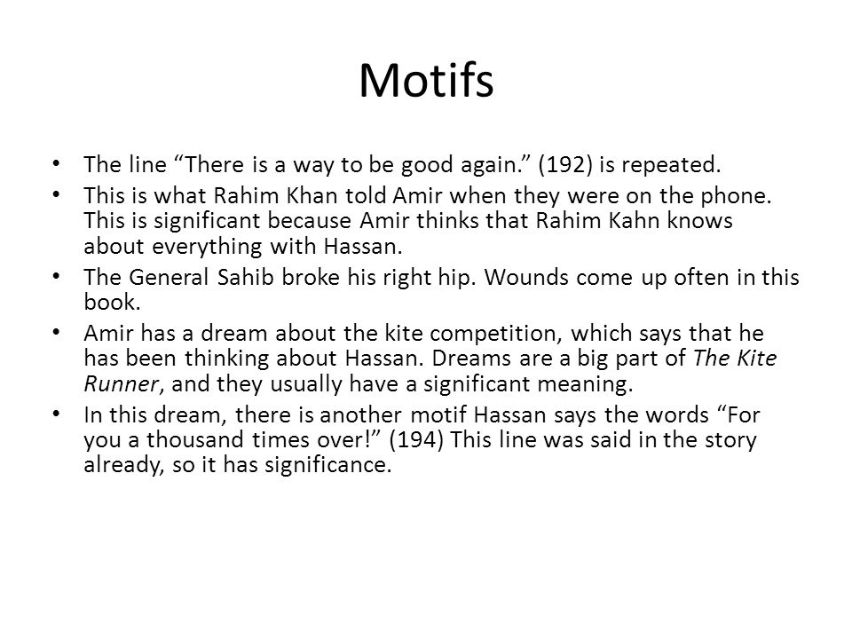 Motifs The line There is a way to be good again. (192) is repeated.
