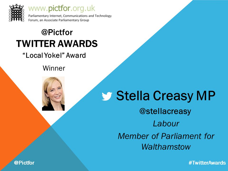 """Local Yokel"" Award Winner @Pictfor Stella Creasy MP @stellacreasy Labour Member of Parliament for Walthamstow #TwitterAwards @Pictfor TWITTER AWARDS"