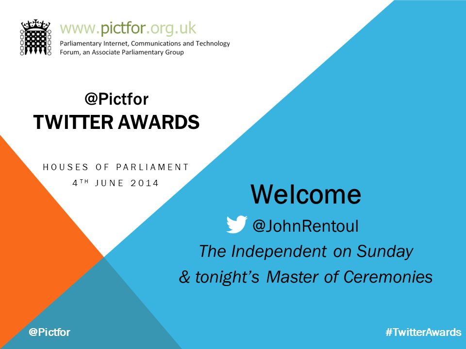 Welcome @JohnRentoul The Independent on Sunday & tonight's Master of Ceremonies @Pictfor @Pictfor TWITTER AWARDS HOUSES OF PARLIAMENT 4 TH JUNE 2014 #