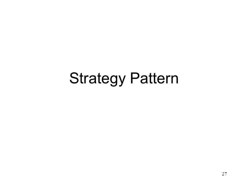 Strategy Pattern 27