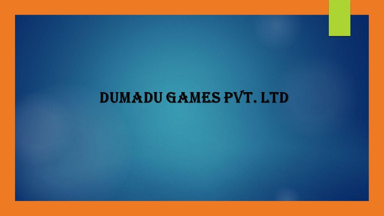 Dumadu Games Pvt. Ltd