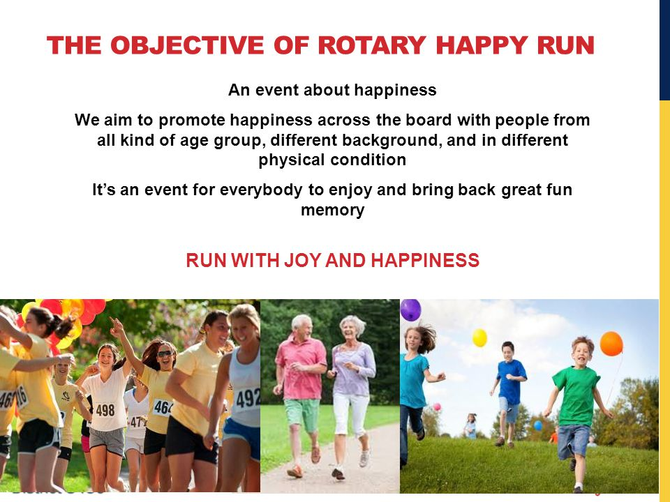 THE OBJECTIVE OF ROTARY HAPPY RUN