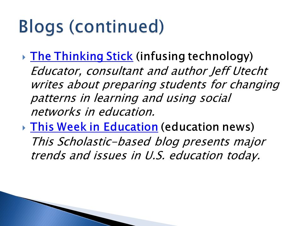  The Thinking Stick (infusing technology) The Thinking Stick Educator, consultant and author Jeff Utecht writes about preparing students for changing patterns in learning and using social networks in education.