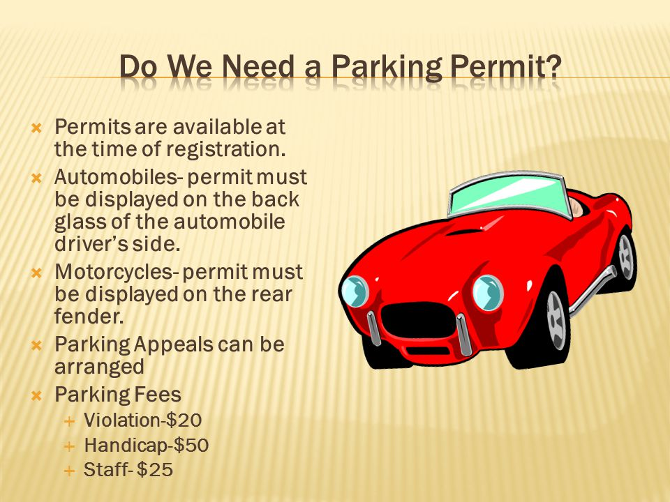  Permits are available at the time of registration.