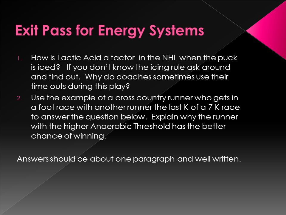 1.How is Lactic Acid a factor in the NHL when the puck is iced.