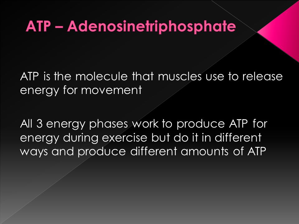 ATP is the molecule that muscles use to release energy for movement All 3 energy phases work to produce ATP for energy during exercise but do it in different ways and produce different amounts of ATP
