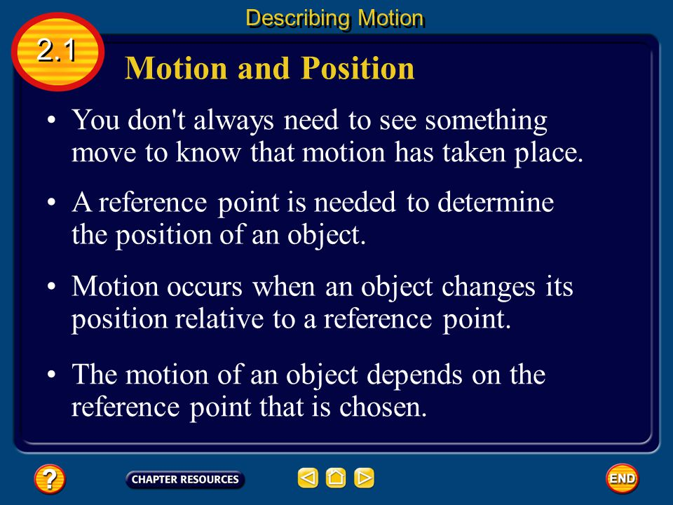 2.1 Answer The answer is C. Speed is the distance an object travels per unit of time. Section Check