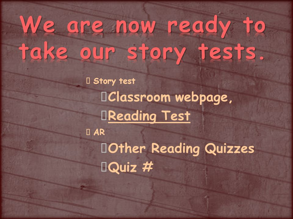 Story test Classroom webpage, Reading Test AR Other Reading Quizzes Quiz #
