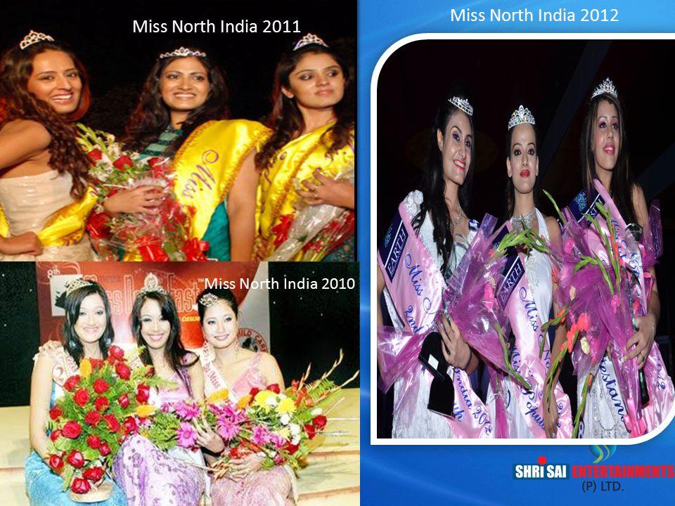 Miss North India 2011 Miss North India 2012 Miss North India 2010