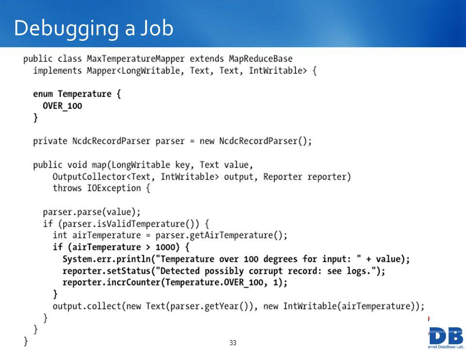 Debugging a Job 33
