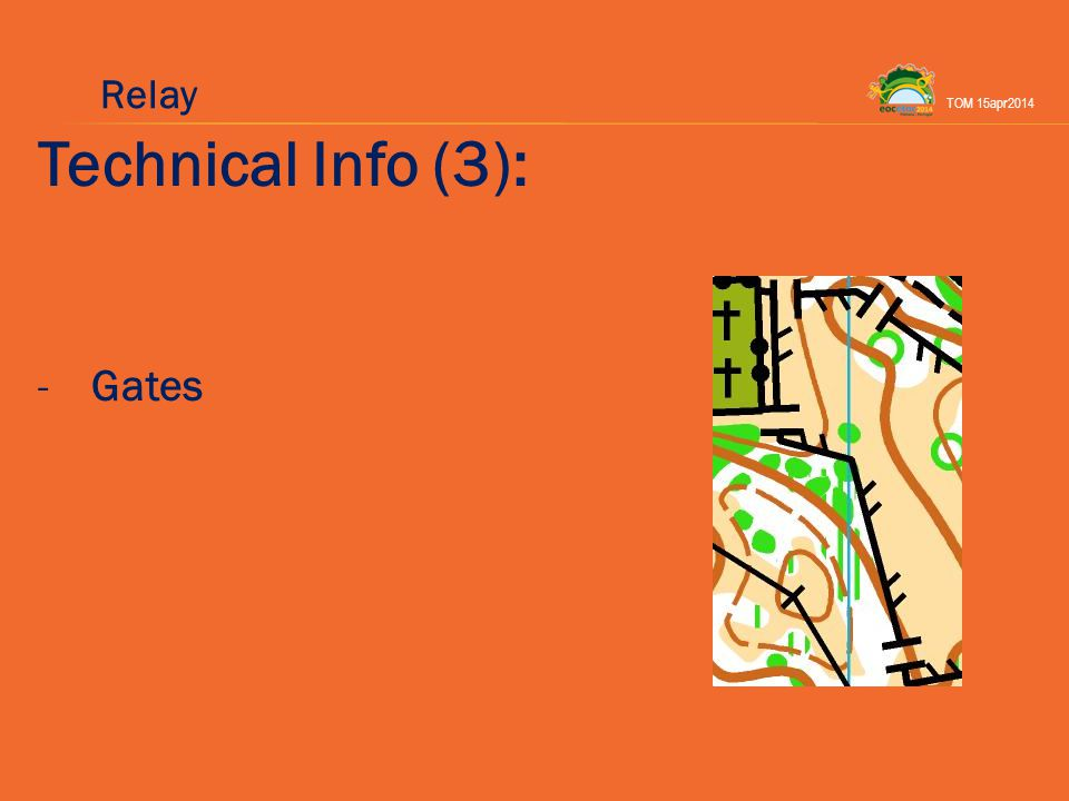 Technical Info (3): -Gates TOM 15apr2014 Relay