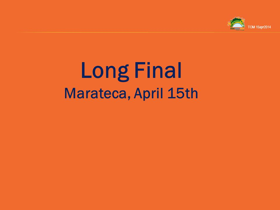 Long Final Marateca, April 15th TOM 15apr2014