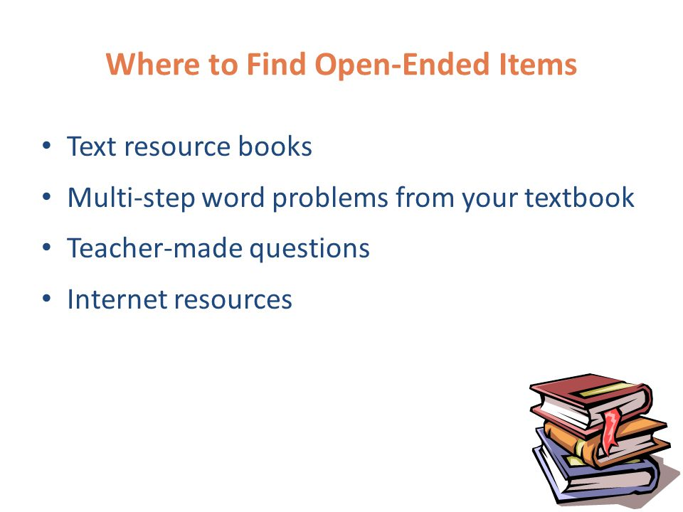 Where to Find Open-Ended Problems Open-ended problems created at the 2002 Math Governor's Institutes – www.pde.state.pa.us www.pde.state.pa.us – Click on K-12 Schools – Click on Curriculum & Instruction – Click on Mathematics – Click on Professional Education PSSA Practice Tests (5 th, 8 th & 11 th )