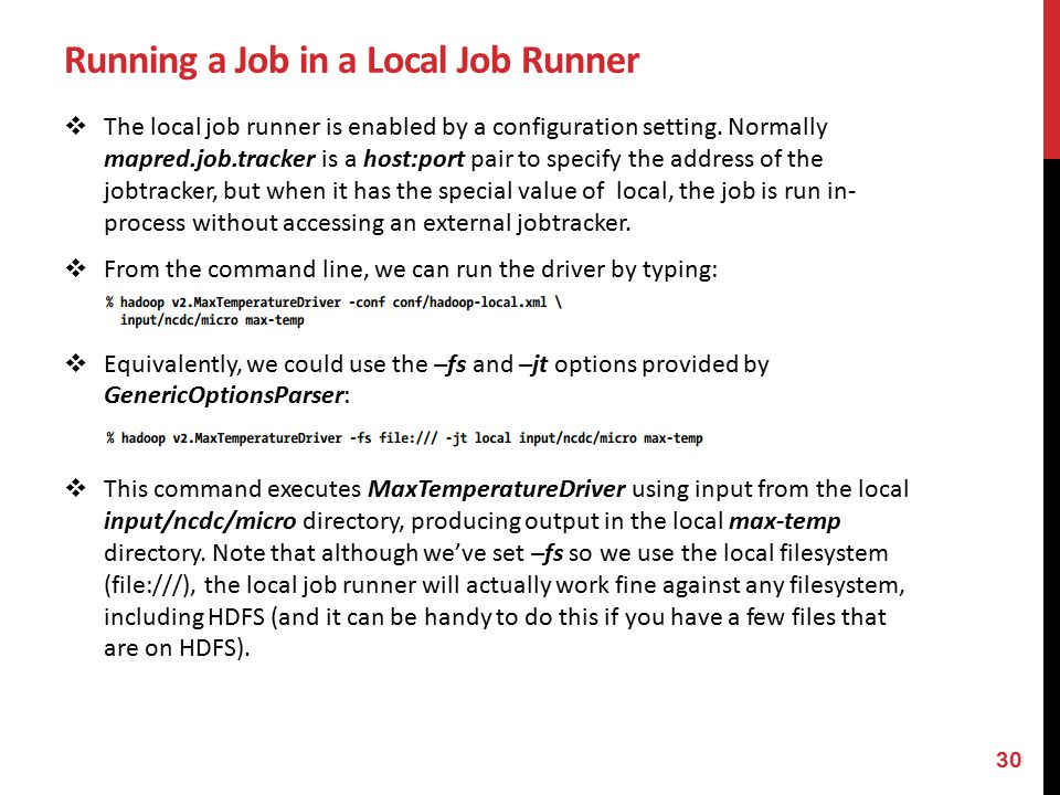 Running a Job in a Local Job Runner  The local job runner is enabled by a configuration setting.