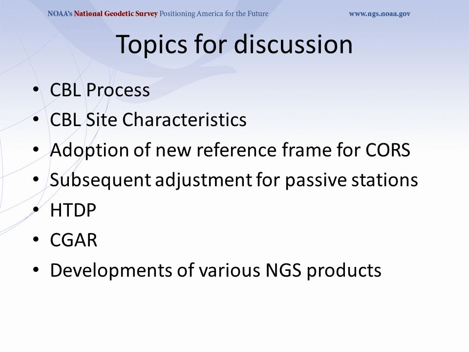 NGS Updates MARTI IKEHARA, Geodetic Advisor CLSA Monterey Chapter June 2011
