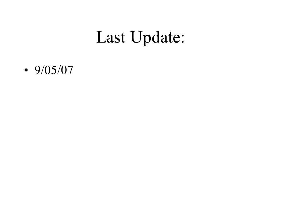 Last Update: 9/05/07