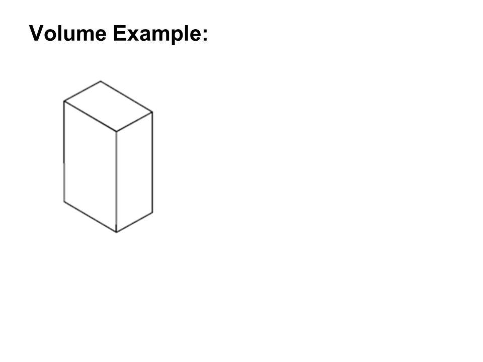 Volume Example: