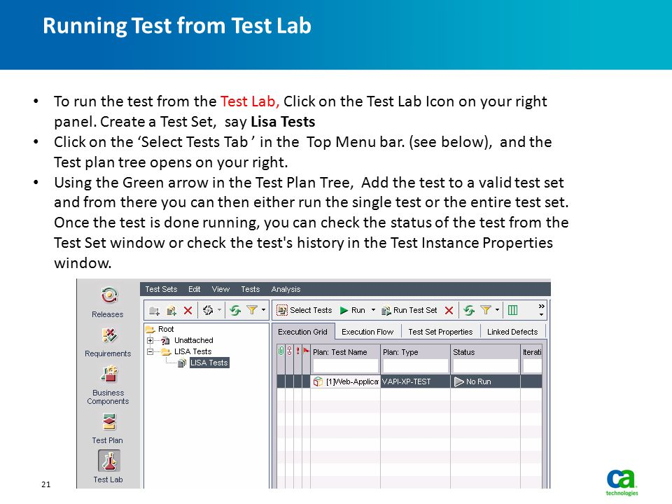 Running Test from Test Lab 21 To run the test from the Test Lab, Click on the Test Lab Icon on your right panel.