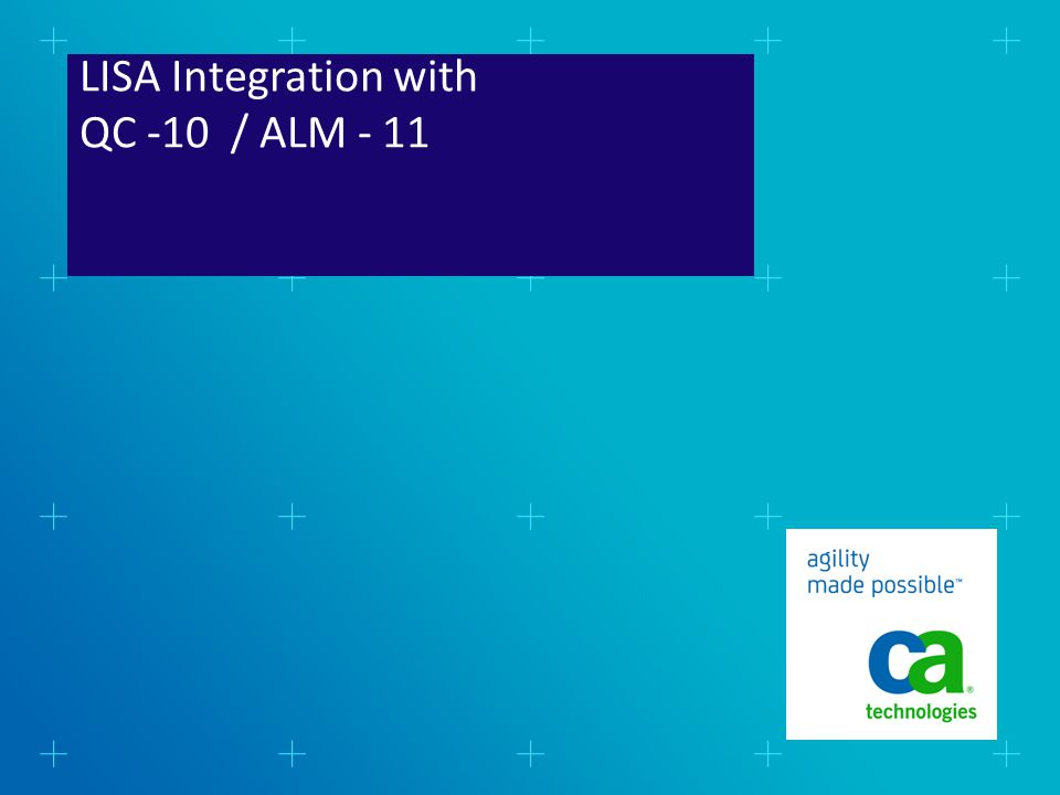 LISA Integration with QC -10 / ALM - 11