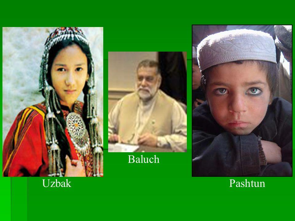 Uzbak Baluch Pashtun