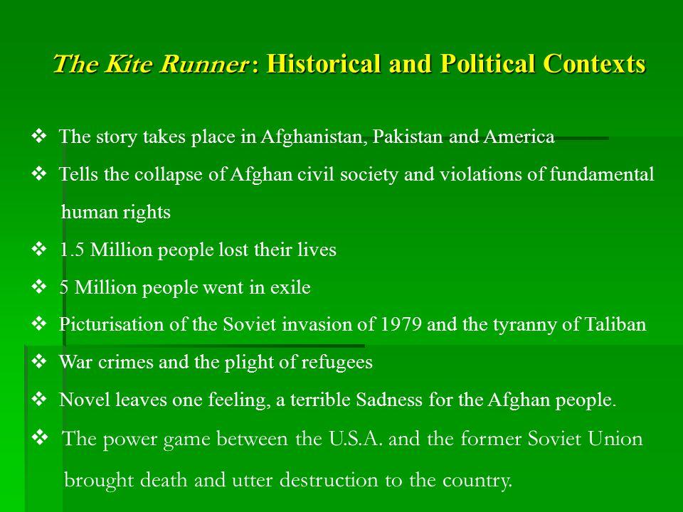 The Kite Runner : Soviet Invasion of 1979 and Refugees