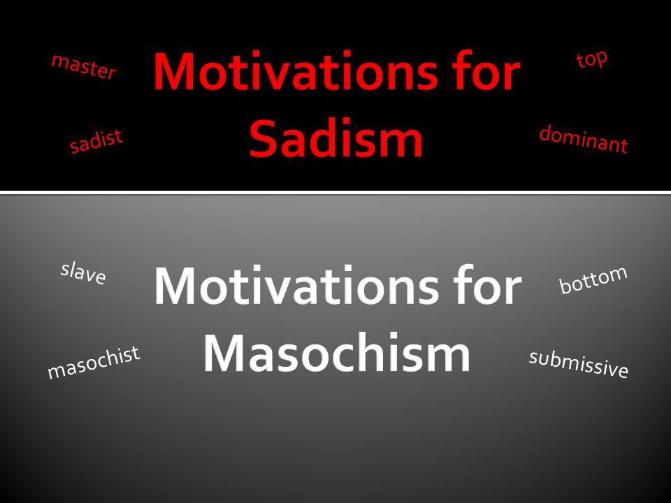 top master dominant sadist slave masochist bottom submissive