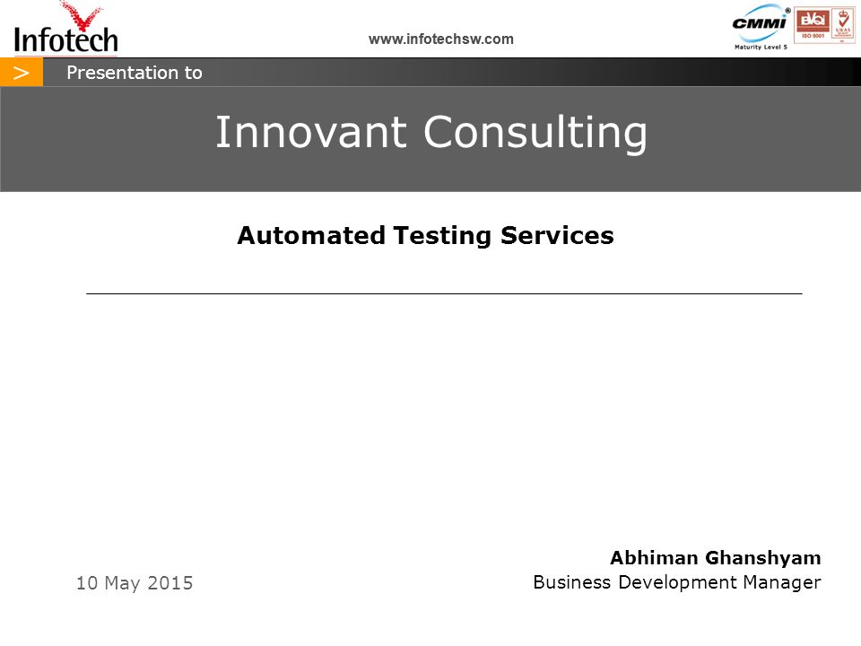 > www.infotechsw.com Automated Testing Services eCATT Testing Services eCATT Automated Testing & Test Management Tools Offerings All logos, trademarks and graphics used herein are the property of their respective owners