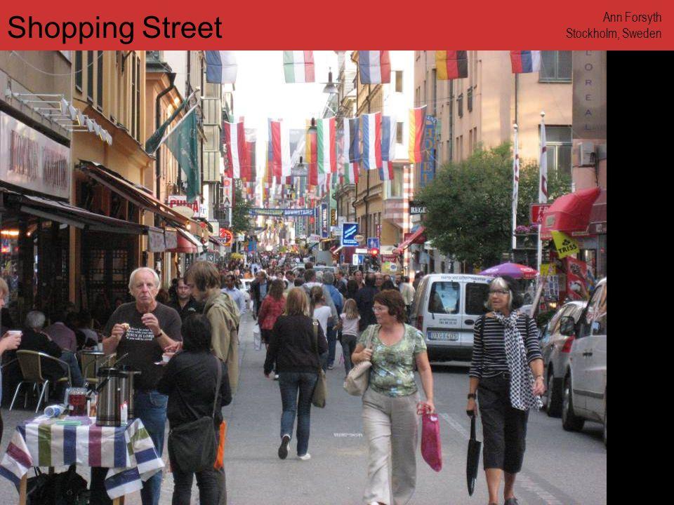 www.annforsyth.net Shopping Street Ann Forsyth Stockholm, Sweden