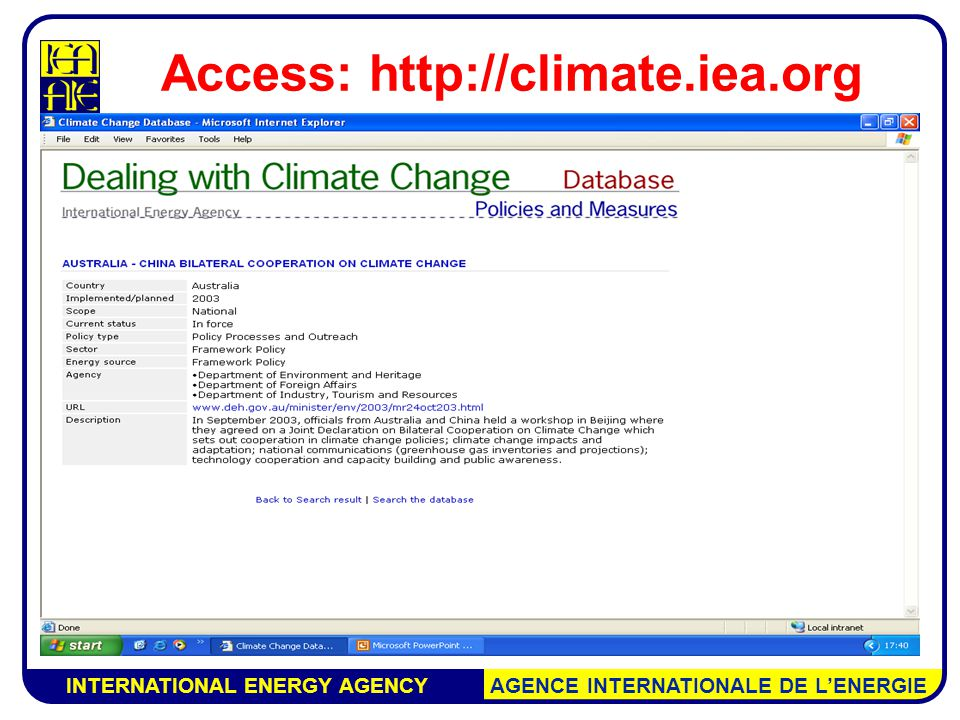 INTERNATIONAL ENERGY AGENCY AGENCE INTERNATIONALE DE L'ENERGIE Access: http://climate.iea.org