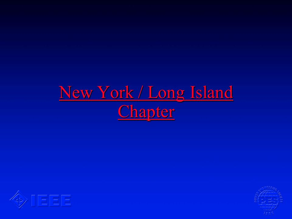 New York / Long Island Chapter New York / Long Island Chapter