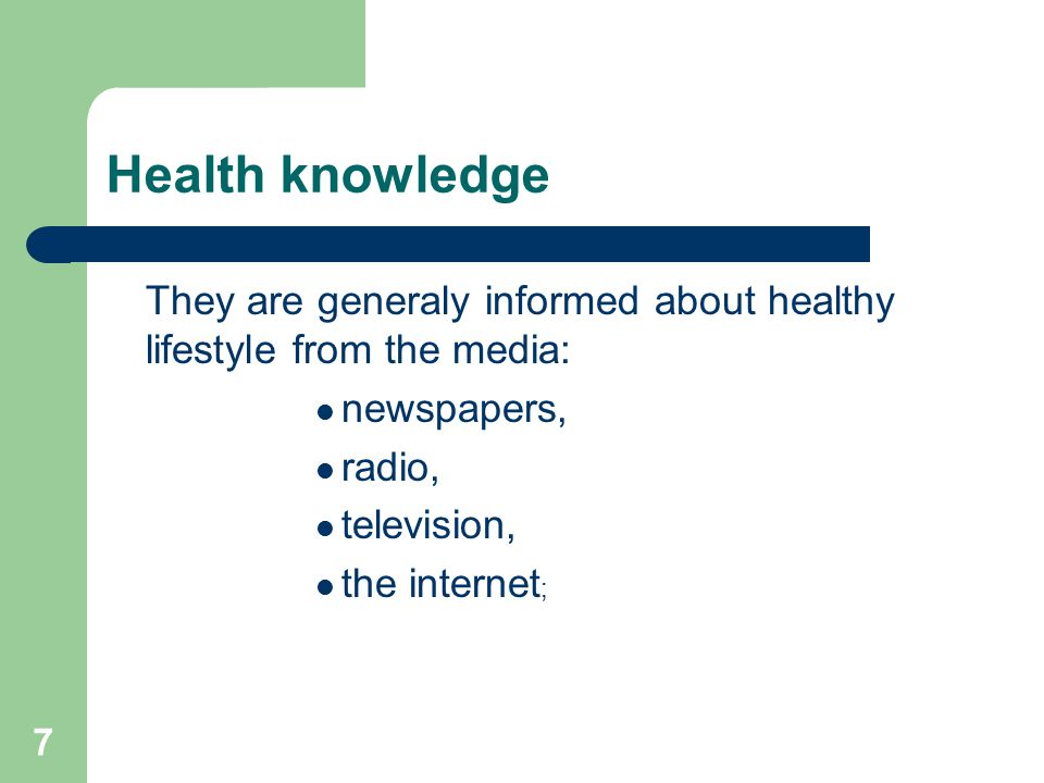 8 Health knowledge There is a strong interest in healthy foods and mental and emotional health; However there seems to be a lack of interest in a healthy environment and prevention of harmful habits as well as physical activities.