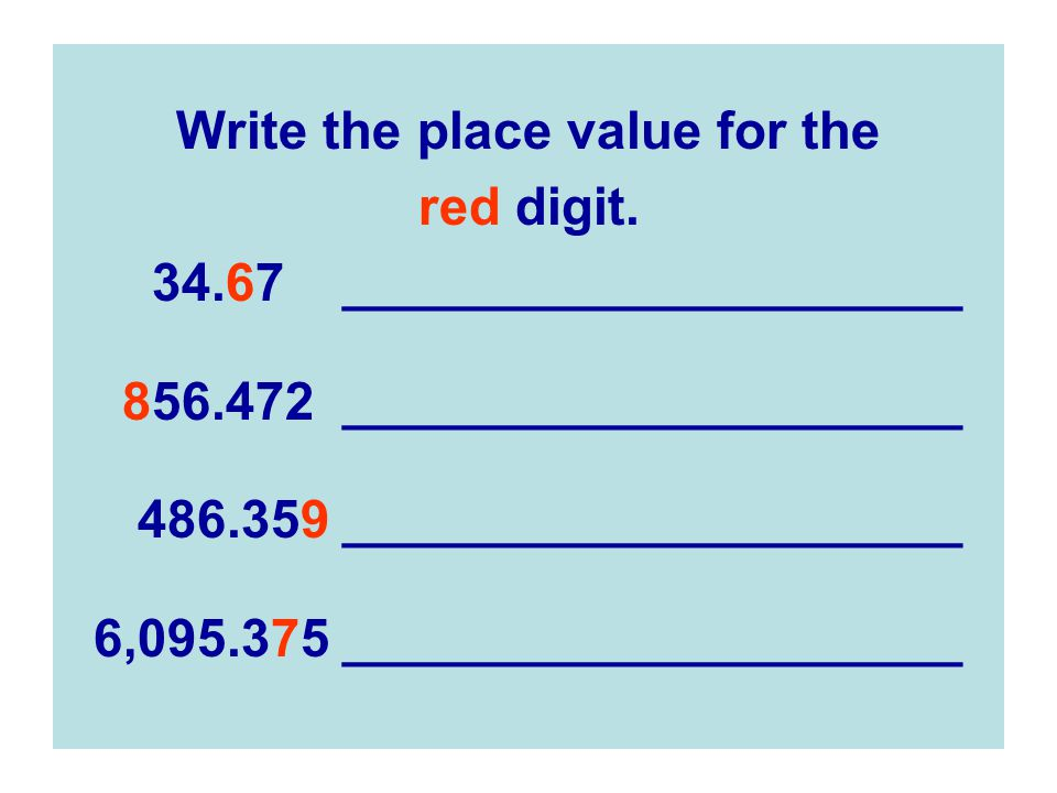 Write the place value for the red digit.